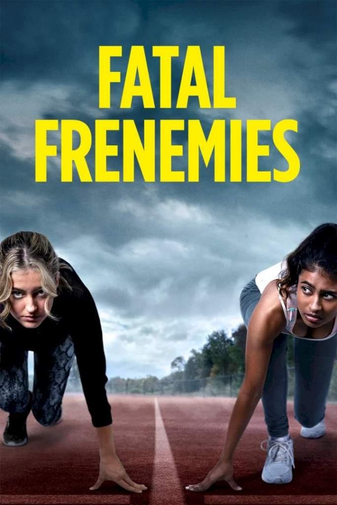 DOWNLOAD MOVIE: Fatal Frenemies