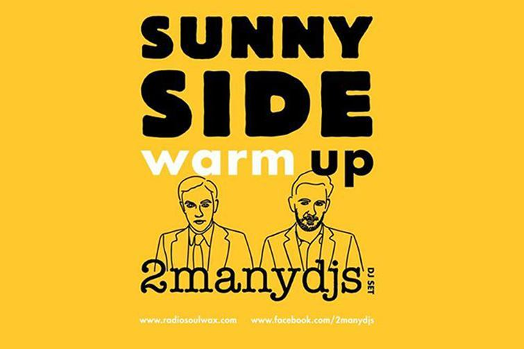Sunny Side warm up with 2ManyDJs