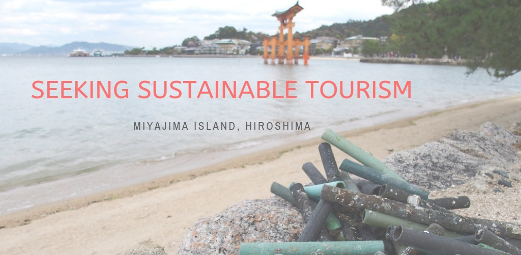 Seeking Sustainable Tourism : Miyajima