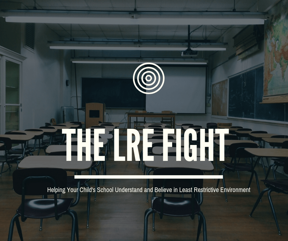 Your Childs Right To Inclusion Lre >> What To Do When A School District Doesn T Understand Or Believe In