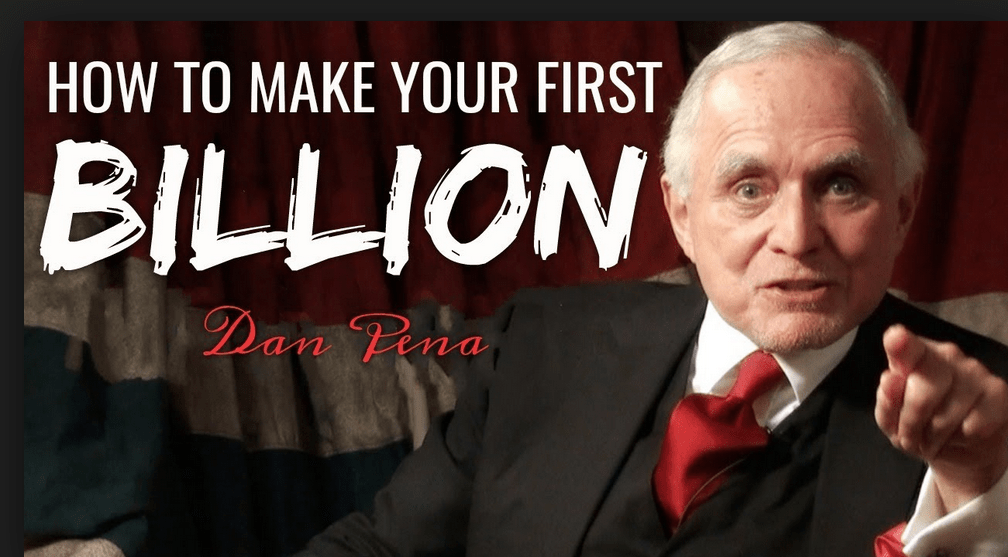 Your First 100 Million – Dan Pena