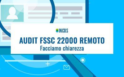 Audit FSSC 22000 remoto: facciamo chiarezza