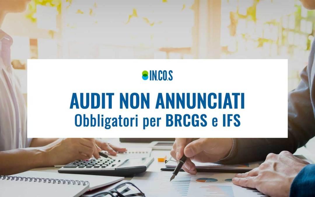 Audit non annunciati obbligatori per BRCGS e IFS