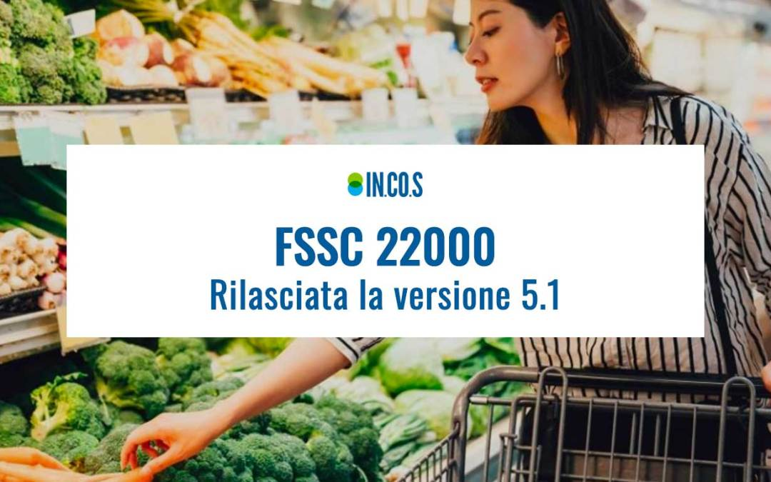 FSSC 22000 rilascia la versione 5.1