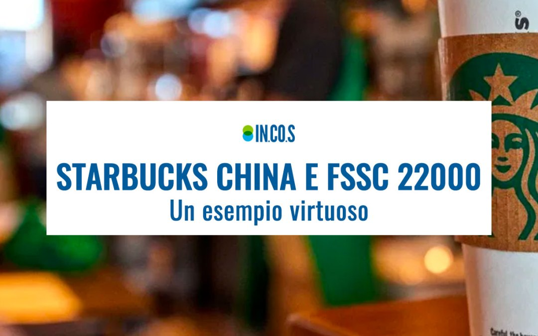 FSSC 22000 versione 5 e Starbucks China: un esempio virtuoso