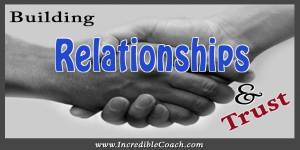 Building Relationships and trust