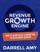 Revenue Growth Engine by Darrell Amy