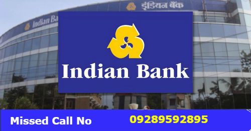 Indian Bank Missed Call Balance Enquiry Toll-Free Number to Know Your Account Balance on Mobile