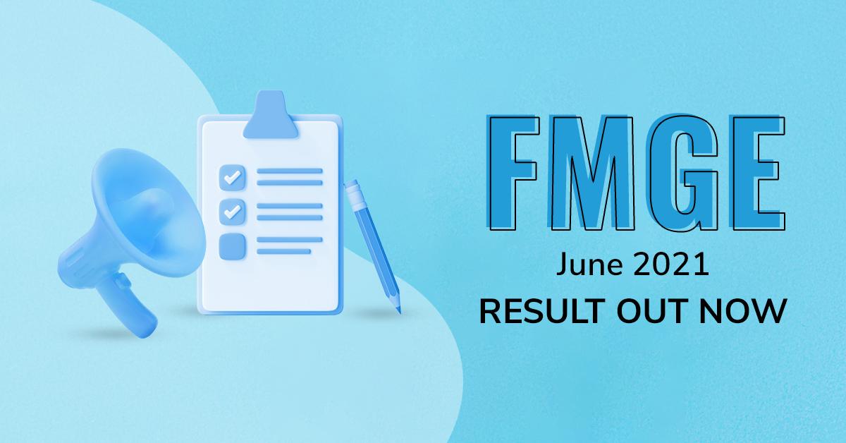 FMGE June 2021 Result