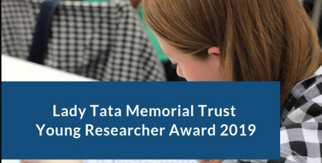 Lady Tata Memorial Trust Young Researcher Award 2019
