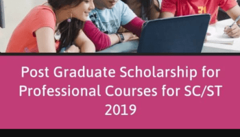 UGC PG Scholarship for Professional Courses for SC/ST 2019