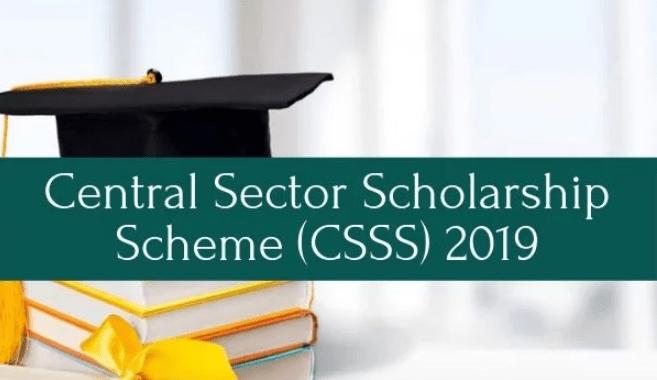 Central Sector Scheme of Scholarship 2019 – CSSS Scholarship