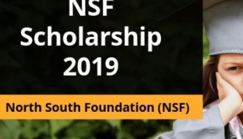 NSF Scholarship 2019 for Engineering and Medicine Studies