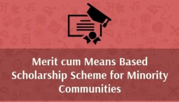 Merit cum Means Based Scholarship for Students from Minority Communities 2019
