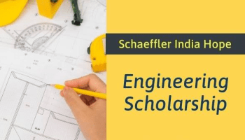 Schaeffler India Hope Engineering Scholarship 2019 – Application
