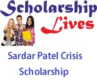 Sardar Patel Crisis Scholarship Programme 2019