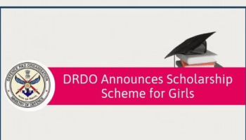 DRDO Scholarship 2019 for Girls to pursue Engineering course