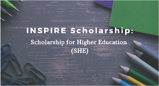 INSPIRE Scholarship For Higher Education (SHE) 2019