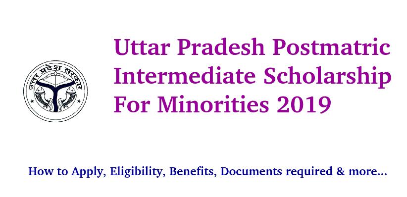 Postmatric Intermediate Scholarship For Minorities, Uttar Pradesh 2019-20