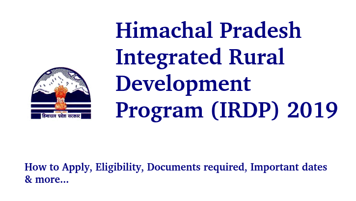 Integrated Rural Development Program (IRDP) 2019, Himachal Pradesh