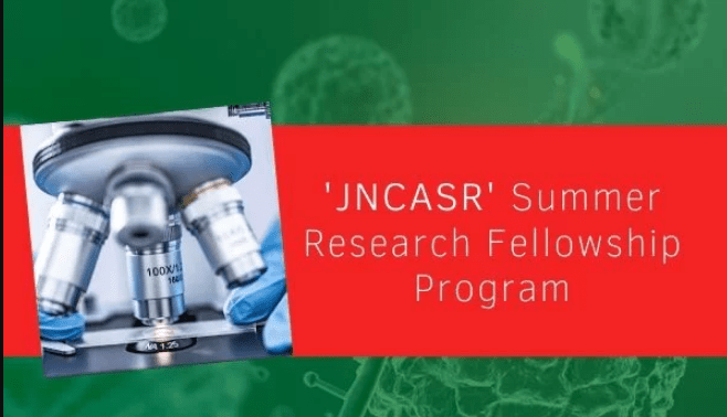 JNCASR Bangalore Summer Research Fellowship Program 2020