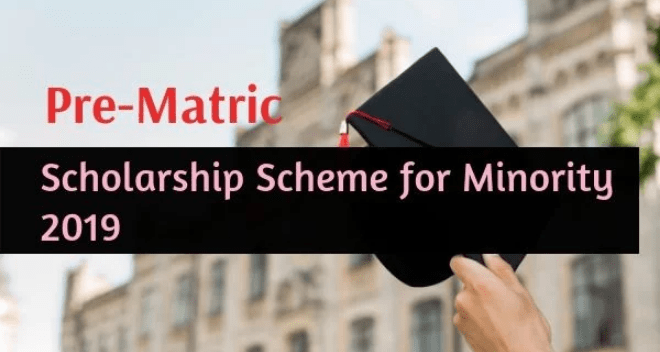 Pre-Matric Scholarship for Students from Minority Communities 2019