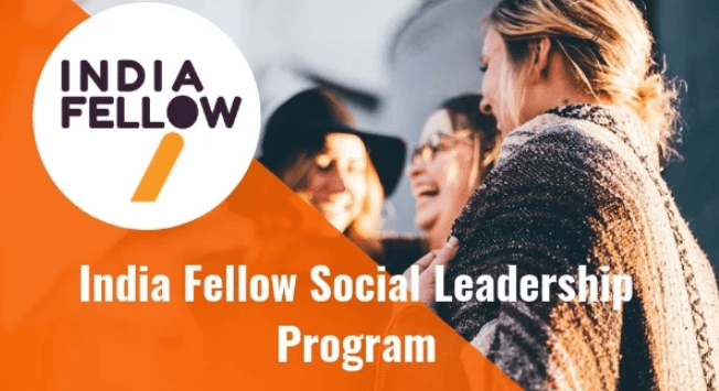 India Fellow Program 2019 in Social Leadership – Eligibility, Application, Dates