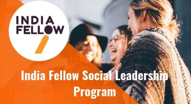 India Fellow Program 2019 in Social Leadership – Eligibility, Application, Dates