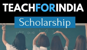 Teach for India Fellowship Program 2020, Eligibility, Application, Dates