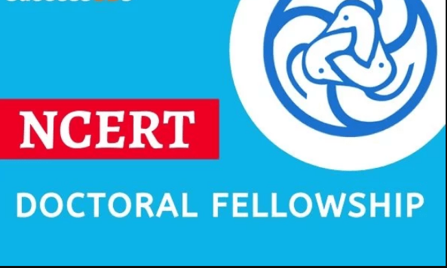 NCERT Doctoral Fellowship 2019