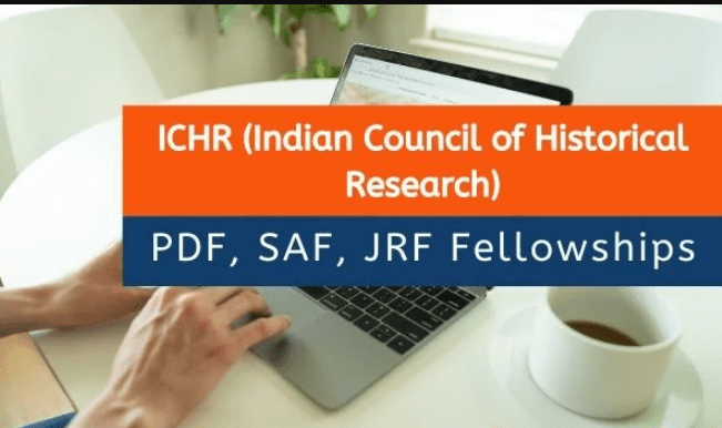 ICHR Fellowships 2020 – Post-Doctoral (PDF), Senior Academic (SAF) and Junior Research (JRF)