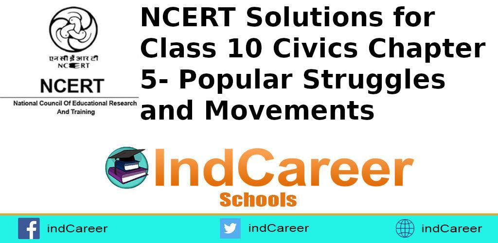 Civics Chapter 5- Popular Struggles and Movements