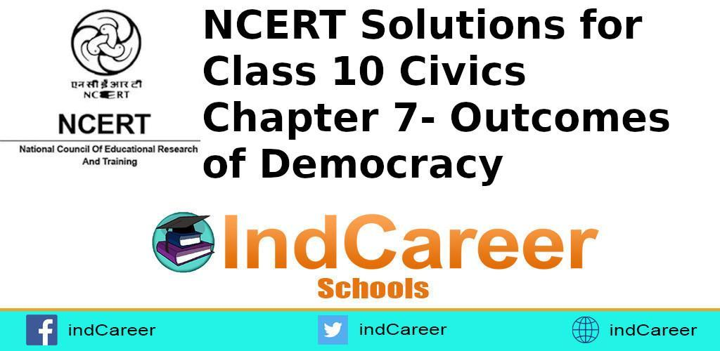 Civics Chapter 7- Outcomes of Democracy
