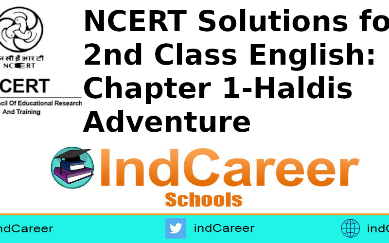 NCERT Solutions for Class 2nd English: Chapter 1-Haldis Adventure