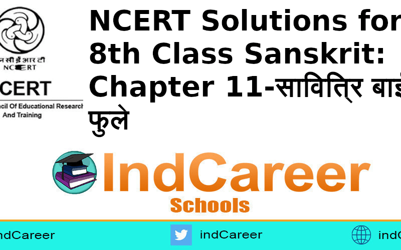 NCERT Solutions for 8th Class Sanskrit: Chapter 11-सावित्रि बाई फुले