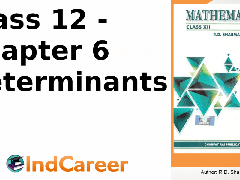 RD Sharma Solutions for Class 12 Maths Chapter 6–Determinants