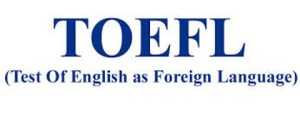 Test of English as Foreign Language (TOEFL)