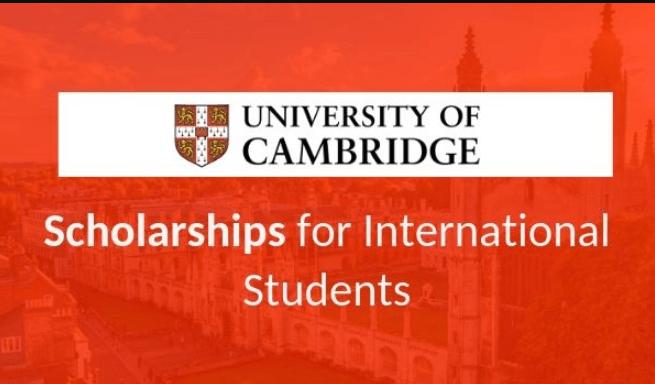 Cambridge International Scholarship 2020-21 for PhD Studies