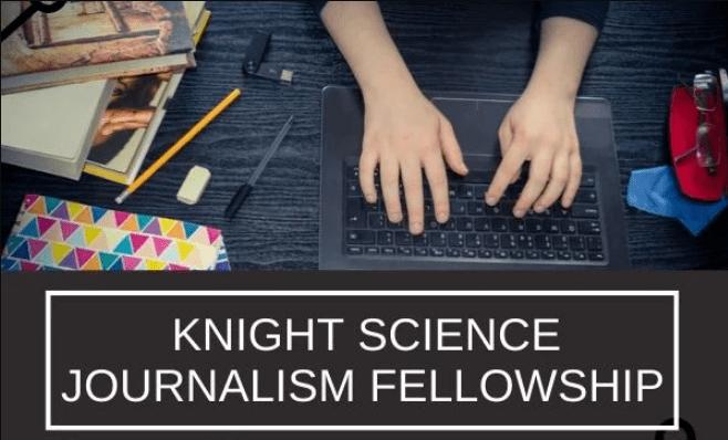 Knight Science Journalism Fellowship Program 2020, Application, Dates