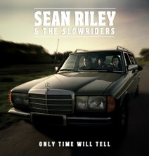 Recensie cd Only Time Will Tell van Sean Riley & The Slowriders