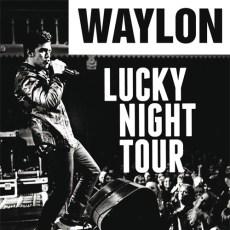 Waylon presenteert nieuw album tijdens Lucky Night Tour