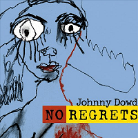 Johnny Dowd-No Regrets