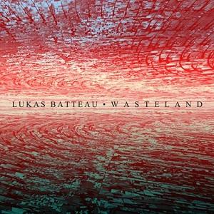 Lukas Batteau-Wasteland