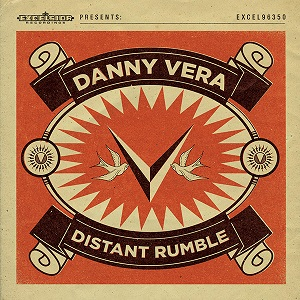 Danny Vera-Distant Rumble