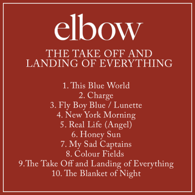 Elbow: The Take Off and Landing of Everything tracklisting