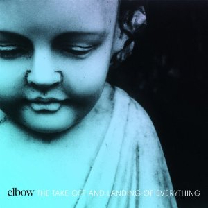 Elbow-The Take Off and Landing of Everything