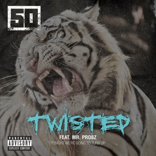 Mr. Probz & 50 Cent-Twisted