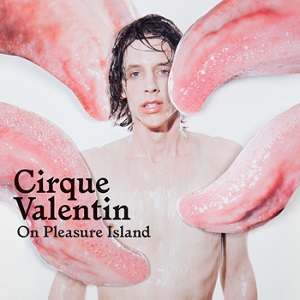 Cirque Valentin-On Pleasure Island