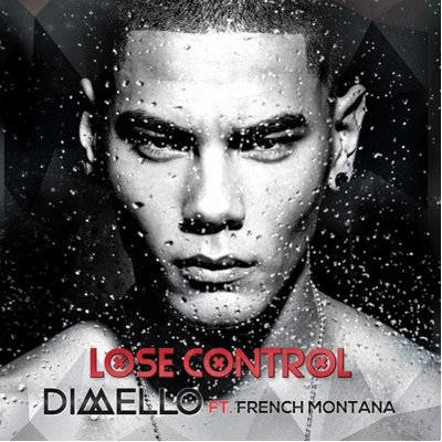 Dimello and French Montana-Lose Control