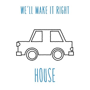 We'll Make It Right-House